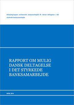 Analyse af dansk deltagelse i bankunionen